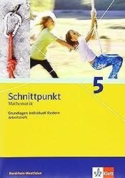 Schnittpunkt - Ausgabe für Nordrhein-Westfalen - Neubearbeitung. Mathematik für Realschulen: Schnittpunkt - Ausgabe für Nordrhein-Westfalen - ... 5. Schuljahr: Arbeitsheft plus Lösungen