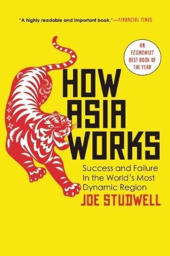 Buchseite und Rezensionen zu 'How Asia Works by Studwell, Joe (2014) Paperback' von Joe Studwell
