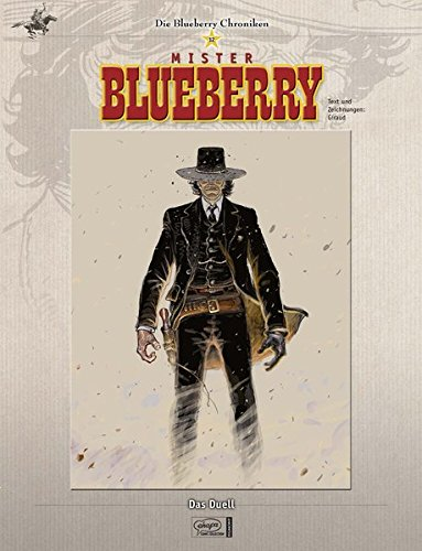 Blueberry Chroniken 12: Das Duell