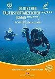 Deutsches Tauchsportabzeichen** /*** (CMAS**/CMAS***): Sicheres Tauchen lernen