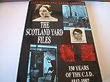 Scotland Yard Files: 150 Years of the CID, 1842-1992