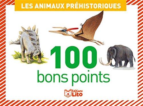 Botes de 100 bons points: Les animaux prhistoriques - Ds 5 ans