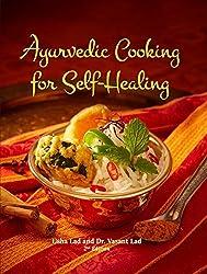 Ayurvedic Cooking for Self-Healing by Usha Lad (2016-05-23)
