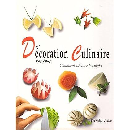 La décoration culinaire pas à pas : Comment décorer les plats