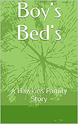 Boy's Bed's: A Hawkins Family Story (The Hawkins Family Stories Book 1) - cheap UK light store.