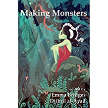 Making Monsters: A Speculative and Classical Anthology