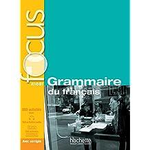 Focus : Grammaire du français + corrigés + CD audio + Parcours digital: Focus : Grammaire du français + CD audio + Parcours digital