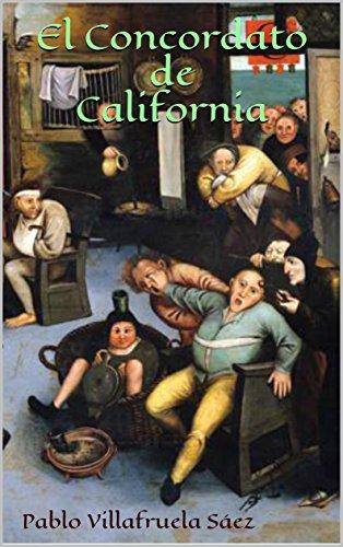 El Concordato de California por Pablo Villafruela Saez