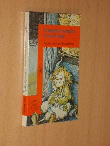 El Pequeno Vampiro Se Va de Viaje par ANGELA SOMMER-BODENBURG