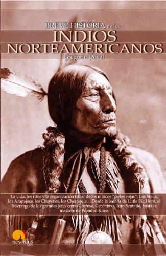 Breve historia de los indios norteamericanos por Gregorio Doval