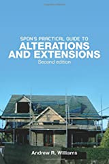 Spon's Practical Guide to Alterations & Extensions Paperback