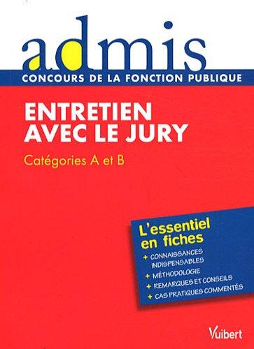 Entretien avec le jury : Catégories A et B