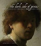 The Dark Side of Genius: The Melancholic Persona in Art, CA. 1500 1700