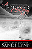 A Forever Christmas (A Black Family Holiday Story) (Forever Trilogy Book 5)