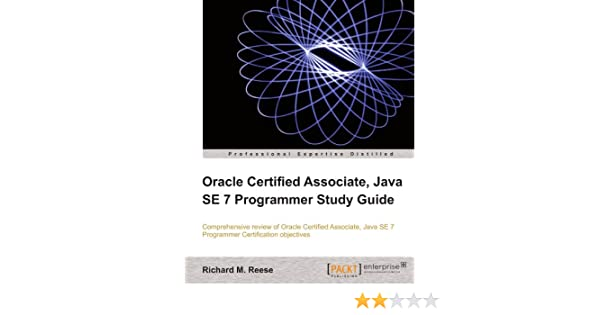 Oracle Certified Associate, Java SE 7 Programmer Study Guide English ...