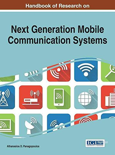 [(Handbook of Research on Next Generation Mobile Communication Systems)] [Edited by Athanasios D. Panagopoulos] published on (August, 2015)
