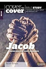 Cover to Cover Bible Study: Jacob: Taking Hold of God's Blessings (Cover to Cover Bible Study Guides) Paperback