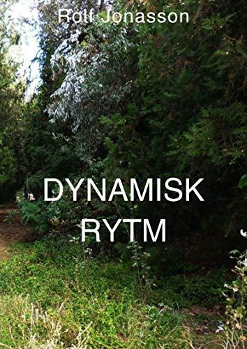 Dynamisk rytm (Swedish Edition) por Rolf  Jonasson
