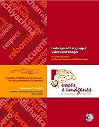 Endangered Languages: Voices and Images (FEL XV): Voces e Imagenes de las Lenguas en Peligro (PUCE I)