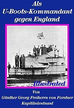 Als  U-Boots-Kommandant  gegen England