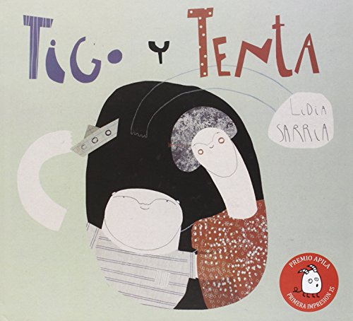 Tigo y Tenta (Premio Apila Primera Impresión)