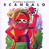 Scandalo by Gianna Nannini (2010-11-23) -