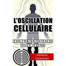 L'Oscillation Cellulaire (French Edition)
