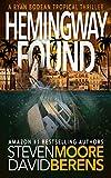 Hemingway Found: A Ryan Bodean Tropical Thriller
