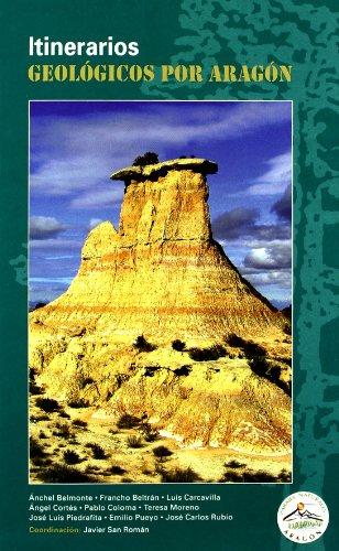 Itinerarios geologicos por Aragón por Aa.Vv.