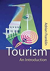 [(Tourism : An Introduction)] [By (author) Adrian Franklin] published on (April, 2003)