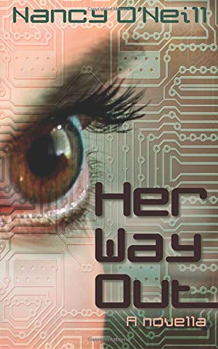 Her Way Out: A Novella