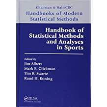 Handbook Of Statistical Methods And Analyses In Sports Chapman Hall CRC Handbooks