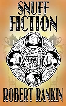 Snuff Fiction by [Rankin, Robert]