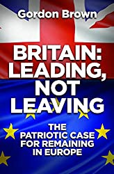 Britain: Leading Not Leaving