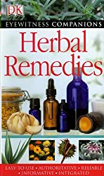 Herbal Remedies (Eyewitness Companions) by Andrew Chevallier (2007-08-02)