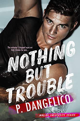 Nothing But Trouble (Malibu University Series) (English Edition ...