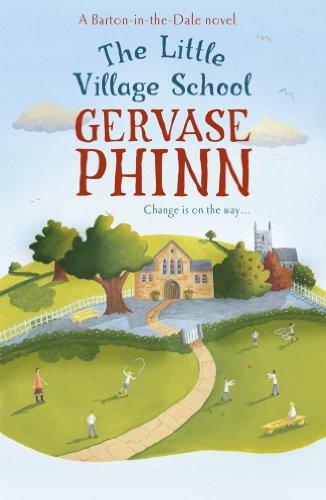 The Little Village School (Little Village School Book 1) by Gervase Phinn