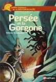 Persée et la Gorgone / Hélène Montardre | Montardre, Hélène (1954-....). Auteur