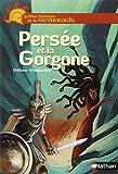 PersÂee et la Gorgone / HÂelÁene Montardre | Montardre, Hélène (1954-....). Auteur