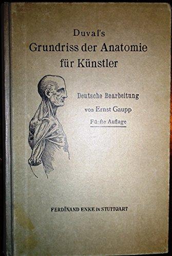 Duval´s Grundriss der Anatomie für Kü...