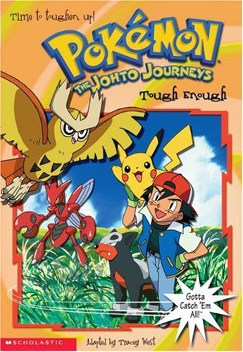 Tough Enough (Pokemon Chapter Books) by Tracey West (1-Mar-2002) Paperback