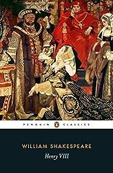 Henry VIII (Penguin Classics) by William Shakespeare (2015-12-03)