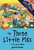 Scarica Libro The three little Pigs I tre porcellini Ediz illustrata (PDF,EPUB,MOBI) Online Italiano Gratis