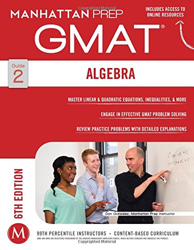 GMAT Algebra Strategy Guide (Manhattan Prep GMAT Strategy Guides)