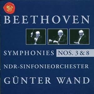 Beethoven: Sinfonien Nr. 3 & 8