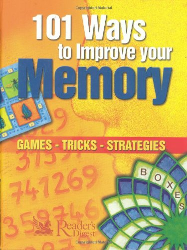 101-ways-to-improve-your-memory-games-tricks-strategies-readers-digest