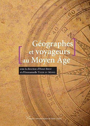 Gographes et voyageurs au Moyenge