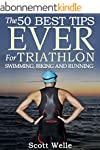 The 50 Best Tips EVER for Triathlon S...