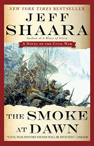 The Smoke at Dawn: A Novel of the Civil War (Civil War: 1861-1865, Western Theater series Book 3) (English Edition)