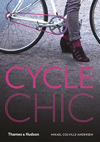 Cycle Chic by Mikael Colville-Andersen (2012-05-21)